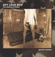 Bryan Thomas: Spy Box Love