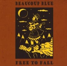 Beaucoup Blue: Free To Fall