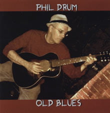 Phil Drum: Old Blues