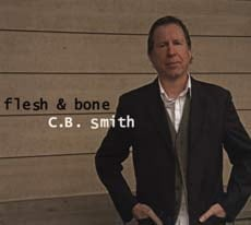 CB Smith: Flesh & Bone