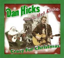 Dan Hicks and the Hot Licks: Crazy For Christmas