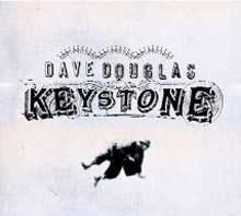 Dave Douglas: Keystone