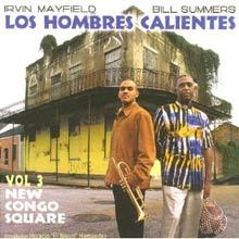 Los Hombres Calientes: Vol. 3: New Congo Square