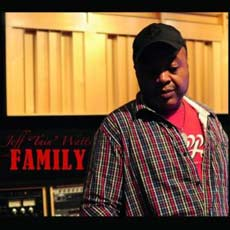 "JEFF ""TAIN"" WATTS: Family"