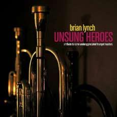 BRIAN LYNCH: Unsung Heroes