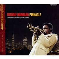 Freddie Hubbard: Pinnacle: Live & Unreleased from Keystone Korner