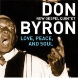 Don Byron: Love, Peace and Soul