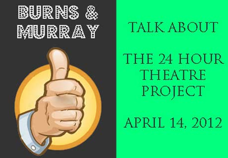 Gail Burns and Larry Murray talk about the 24 Hour Theatre Project