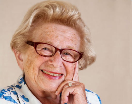 Dr. Ruth Westheimer,prolific author, popular personality and the subject of Dr. Ruth, All the Way, a play about her life.