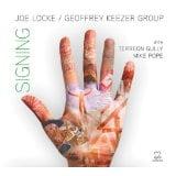 Joe Locke/Geoffrey Keezer Quartet: Signing