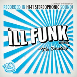 The Ill Funk Ensemble: The Duality
