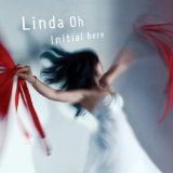 Linda Oh: Initial Here