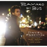 Daniel Freedman: Bamako by Bus