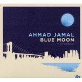 Ahmad Jamal: Blue Moon