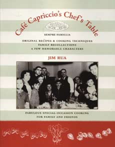 """Cafe Capriccio's Chef's Table"" by Jim Rua"