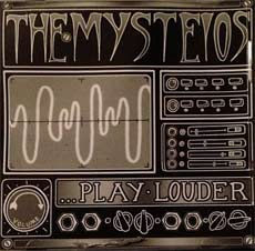 The Mysteios: Play Louder