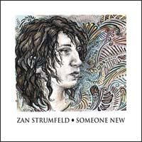 Zan Strumfield: Someone New