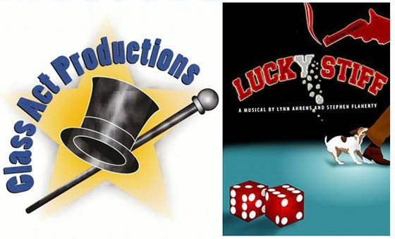 Lucky Stiff @ Class Act Productions in Troy, NY