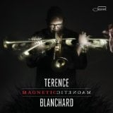 Terence Blanchard: Magnetic