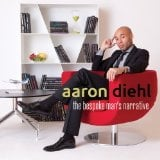 Aaron Diehl: The Bespoke Man's Narrative