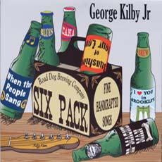 George Kilby: Six Pack