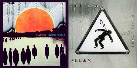 Rambutan:  Inverted Summer and David Lynch:  The Big Dream