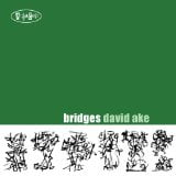 David Ake: Bridges