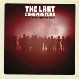 The Last Conspirators: A Celebration of Fury