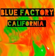 Blue Factory: California