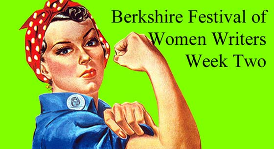 Berkshire Festival of Women Writers  - Week Two