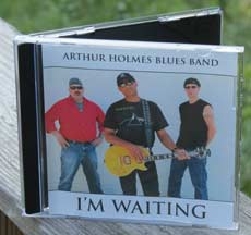 The Arthur Holmes Blues Band: I'm Waiting