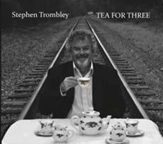 Stephen Trombley: Tea For Three