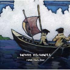 Kevin McKrell: I Wish I Had A Boat